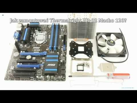 Jak zamontowa Thermalright HR-02 Macho 120?