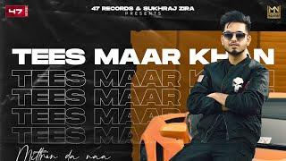 New Punjabi Songs 2021 | TEES MAAR KHAN (Mittran Da Naa) : KPTAAN | Latest Punjabi Songs 2021
