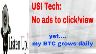 USI-Tech: No ads to click yet... BTC grows daily