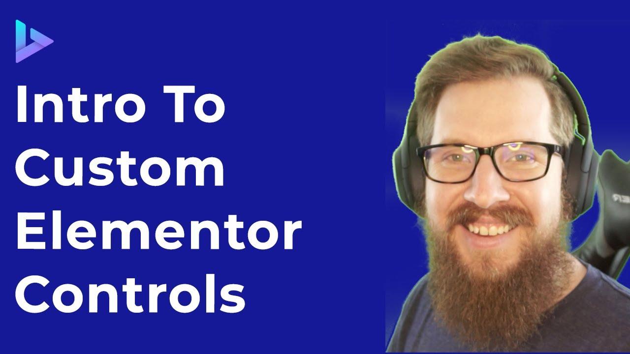 How To Create Custom Elementor Controls   Advanced WordPress Tutorial