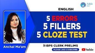 IBPS CLERK PRE | 5 ERRORS, 5 FILLERS, 5 CLOZE TEST | English | Anchal Ma'am | 10 A.M
