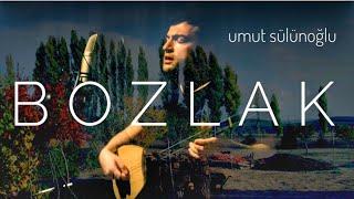 Yüce Dağ Başına Kurdum Arılık BOZLAK - Umut Sülünoğlu