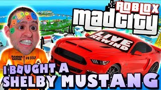 I BOUGHT A SHELBY MUSTANG ! MAD CITY | Road to 4000 SUBS ► Roblox Funny Comedy PRO PC 🔴 Live Rewind