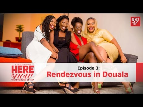 Here & Now / Episode 3 / Rendezvous in Douala