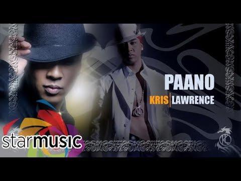 Kris Lawrence - Paano (Audio) 🎵 | Kris Lawrence