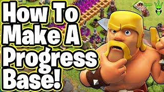 HOW TO MAKE A PROGRESS BASE! - Fixing a Rushed TH8 - Clash of Clans