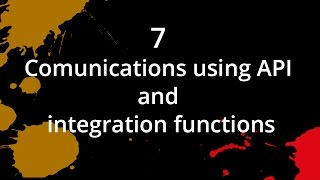 7. Comunications using API and integration functions with Zoho Creator