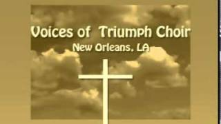 "Voices of Triumph Choir ~  ""When I Get Home"" ~ Lead Vocalist - Wilbert Arnold Jr."