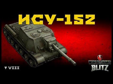 Обзор ИСУ-152 - Знатная бабахалка [WoT: Blitz]