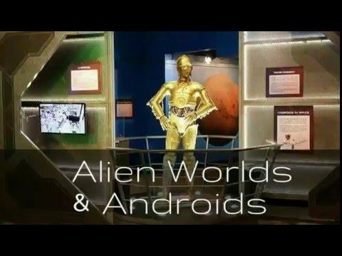 Alien Worlds & Androids Exhibit at the Children