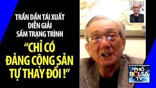 """Tiên tri Trần Dần: """"Nước Nam sẽ đổi màu cờ. Chỉ có Đảng Cộng Sản tự thay đổi!"""""""