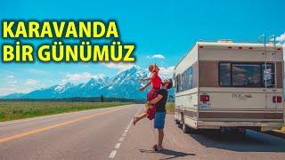 KARAVANDA BİR GÜNÜMÜZ | Amerika'da Karavan Hayatı