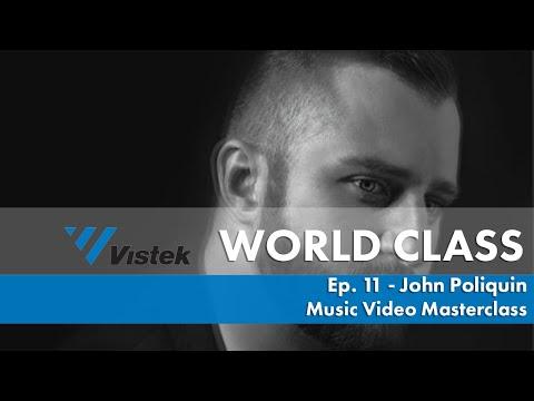 Music Video Masterclass w/ Director John Poliquin
