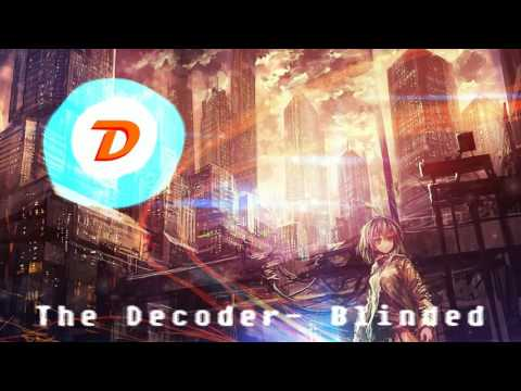 [Dubstep] The Decoder - Blinded (Free Download) [Team Horizon Promo]