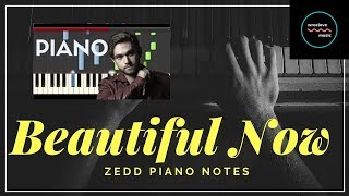 Zedd - Beautiful Now Tutorial (How To Play On Piano) by Wrocl love