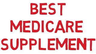 Best Medicare Supplement Plan Or Plan