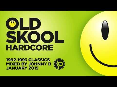 Old Skool Hardcore Breakbeat Rave Mix - 1992-1993 Classics - January 2015 - Johnny B