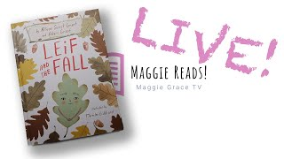 LEIF AND THE FALL | MAGGIE READS | Children's Books Read Aloud!