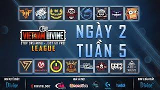 Divine League: Master| Tuần 5 | GAM, FFQ, REFUND, DIVINE, EG...