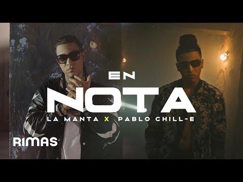 En Nota - La Manta ft. Pablo Chill-E