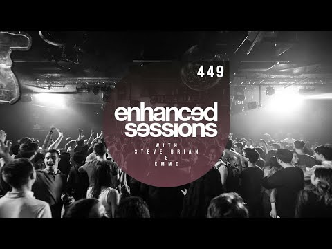 Enhanced Sessions 449 with Steve Brian & Emme