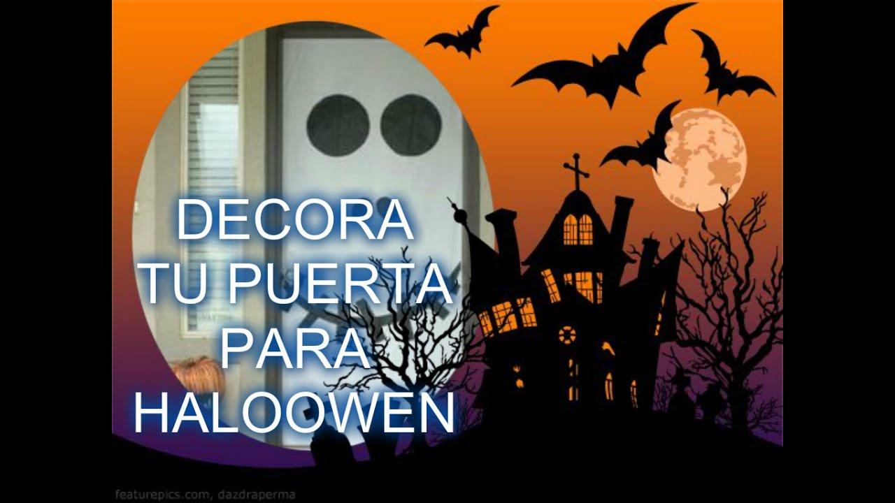 Decora tus puertas para halloween youtube for Decoracion para puertas halloween