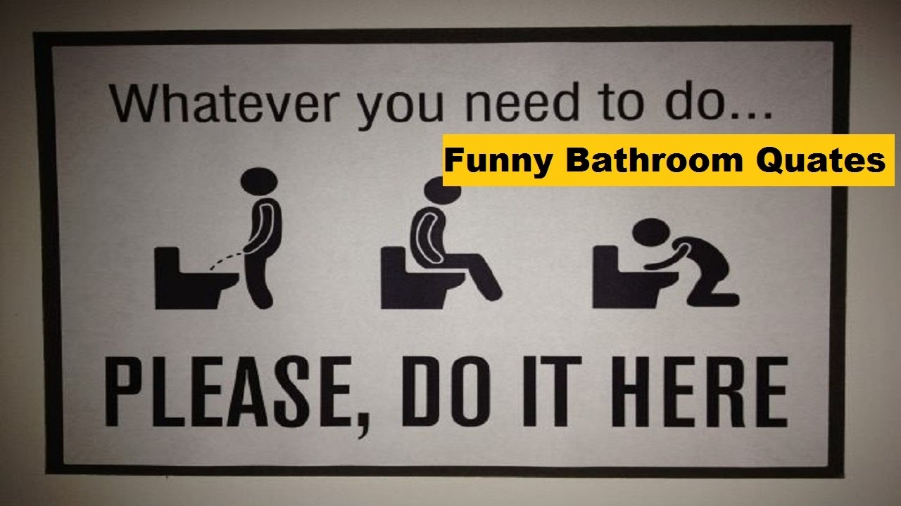 Funny Bathroom Quotes Hilarious Bathroom Slogans Funny Quotes Youtube