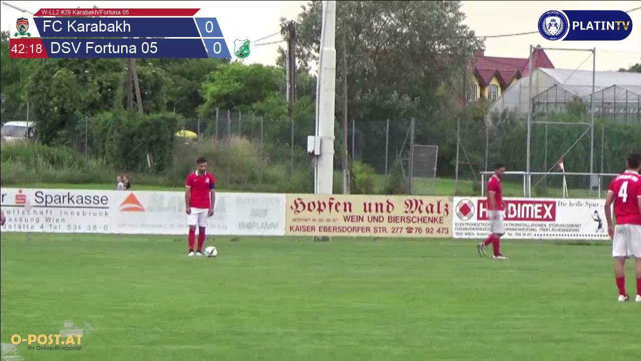 W-LL2 #29 Karabakh/Fortuna 05 - Highlight (1. Halbzeit / 42:25) am ...
