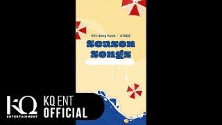 Kim Jong Kook(김종국) X ATEEZ(에이티즈) - [Season Songs] Preview
