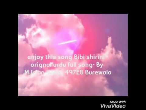 Bibi Shirini in urdu Orignal full song