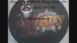 Zany - The Great Zany Show (M-Blastz Edit) Full HQ!!!.
