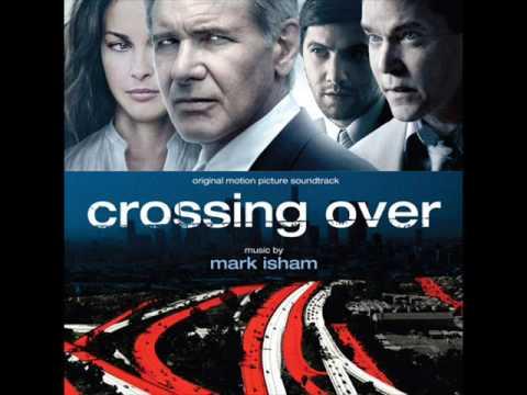 Crossing Over (Medley) by Mark Isham