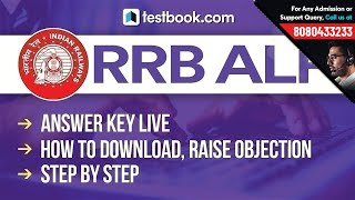 RRB ALP Answer Key 2018 | How to Download & Raise Objections | Step By Step Process!