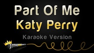 Repeat youtube video Katy Perry - Part Of Me (Karaoke Version)