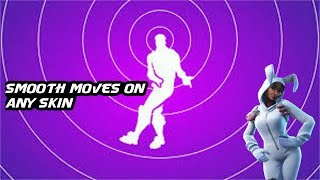 Fortnite (Smooth Moves) on Any Skin