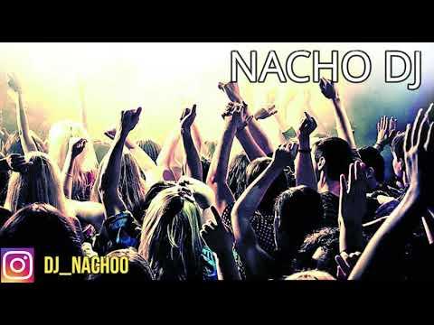 enganchado fiestero 2019 X DJ NACHO REMIX