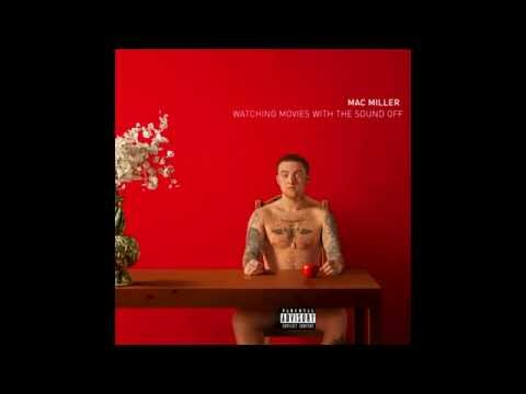 Mac Miller - Watching Movies With The Sound Off [FULL ALBUM DELUXE VERSION]