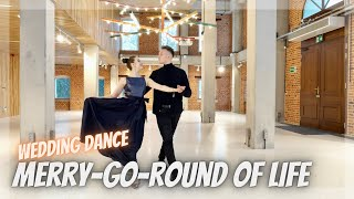 Wedding Dance Choreography - Merry Go Round Of Life - Howl's Moving Castle | Online Tutorial 👣