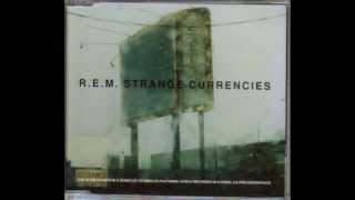 R.E.M - Strange Currencies