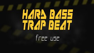 Hard Bass Trap Beat | Free Use ( Uso Libre )- Download 2016