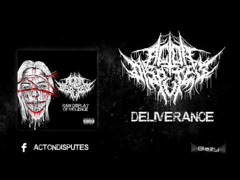 Act On Disputes - Deliverance
