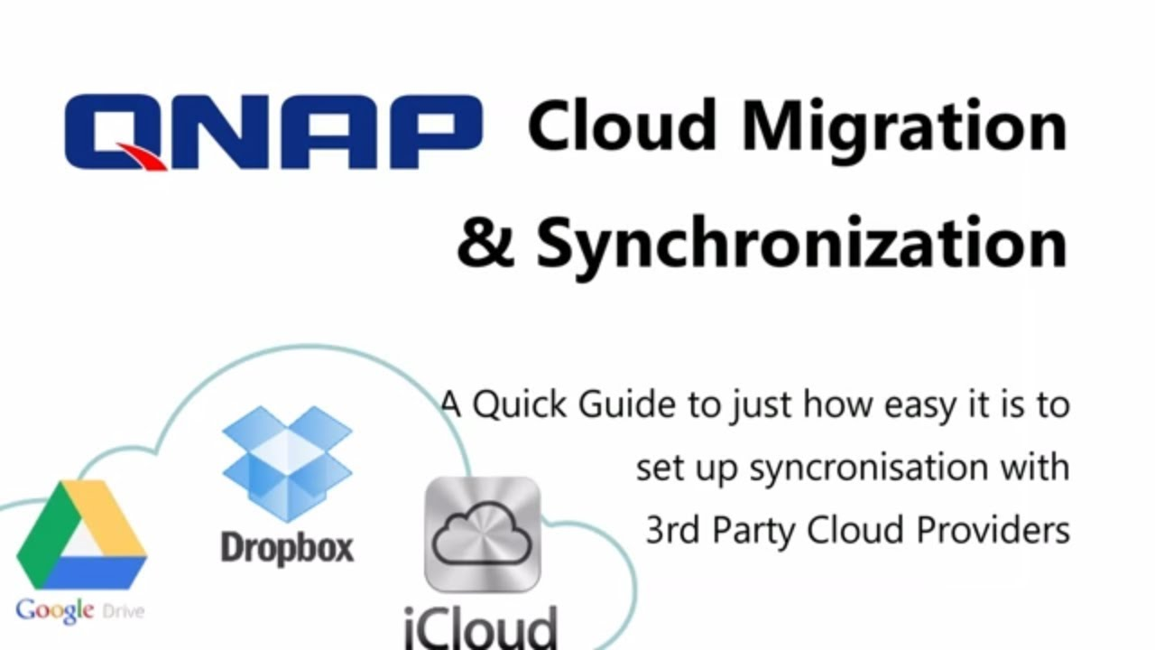 How to Sync your QNAP NAS up with a 3rd Party Cloud - DropBox, Google  Drive, etc