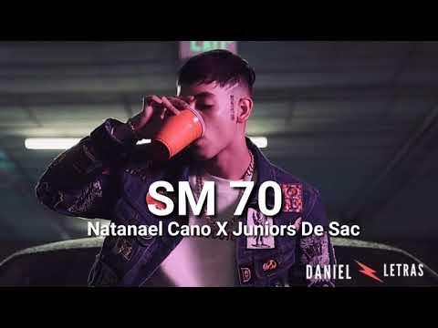 (Letra) Natanael Cano Ft. Los Juniors De Sac ❌ SM 70 ➖ Video Letra