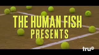 The Chris Gethard Show - The Human Fish Presents...   truTV