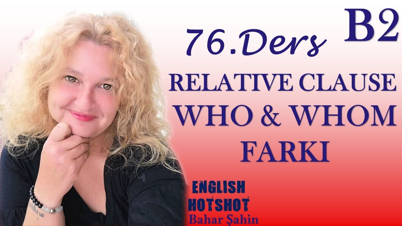 76.Ders- RELATIVE CLAUSE