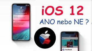 Máte si nainstalovat iOS 12? Co nového přináší?