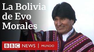 Las dos caras de Evo Morales | BBC Mundo