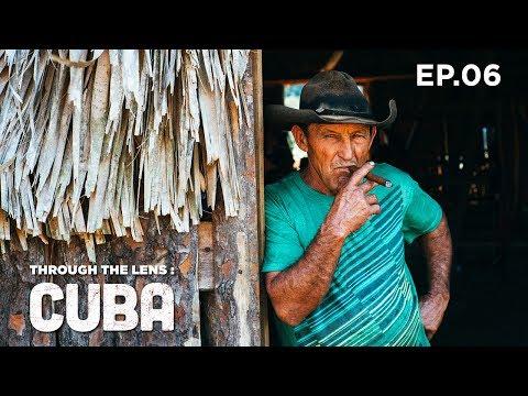 Through The Lens: CUBA - Episode Six