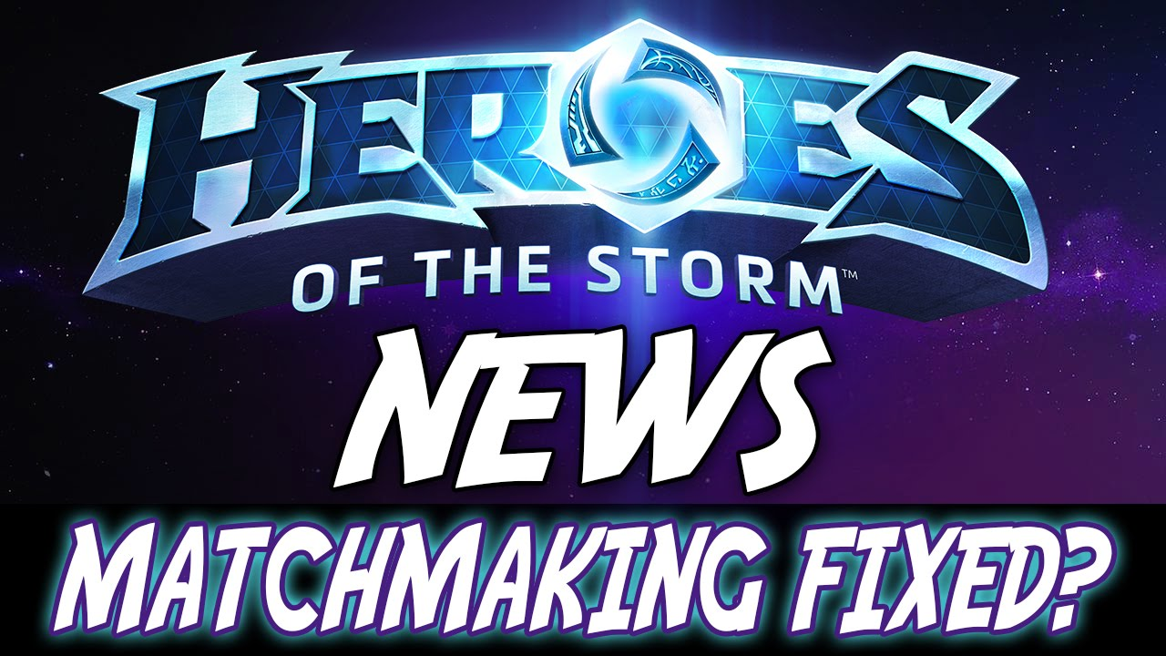 Heroes of the storm fix matchmaking