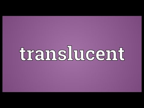 Translucent Meaning